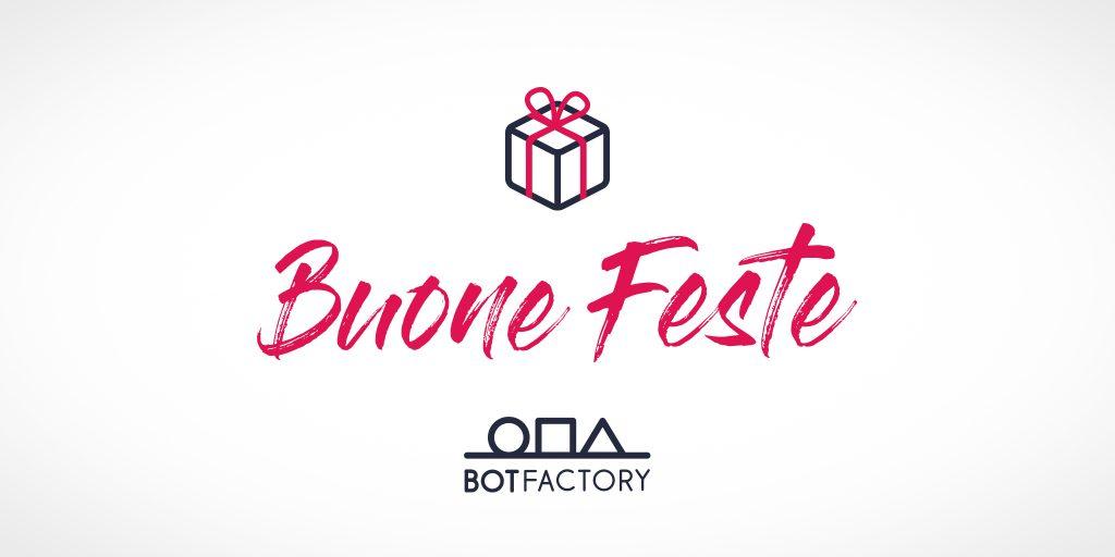 Buone feste da BotFactory.